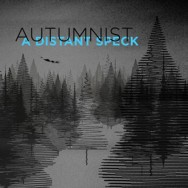 Autumnist - A Distant Speck FLAC