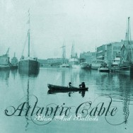 Atlantic Cable - Blues and Ballads